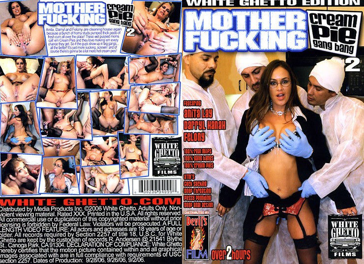 Mother Fucking Cream Pie Gangbang #2 - White Ghetto Cheap Adult DVD