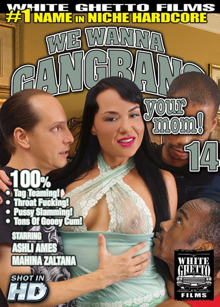 We Wanna Gangbang Your Mom #14 - White Ghetto Cheap Adult DVD