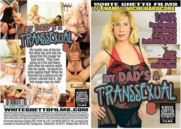 My Dads a Transsexual #8 - White Ghetto Adult Shemale Transsexual DVD in Sleeve
