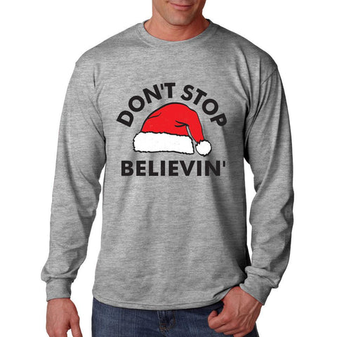 Don't Stop Believin' Long Sleeve Shirt