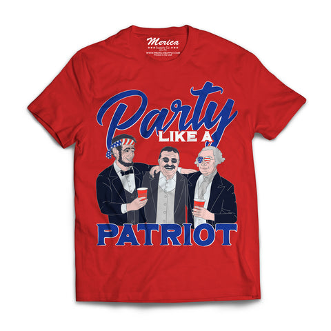 Party Like a Patriot Shirt