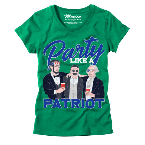 Womens Party Like a Patriot T-Shirt
