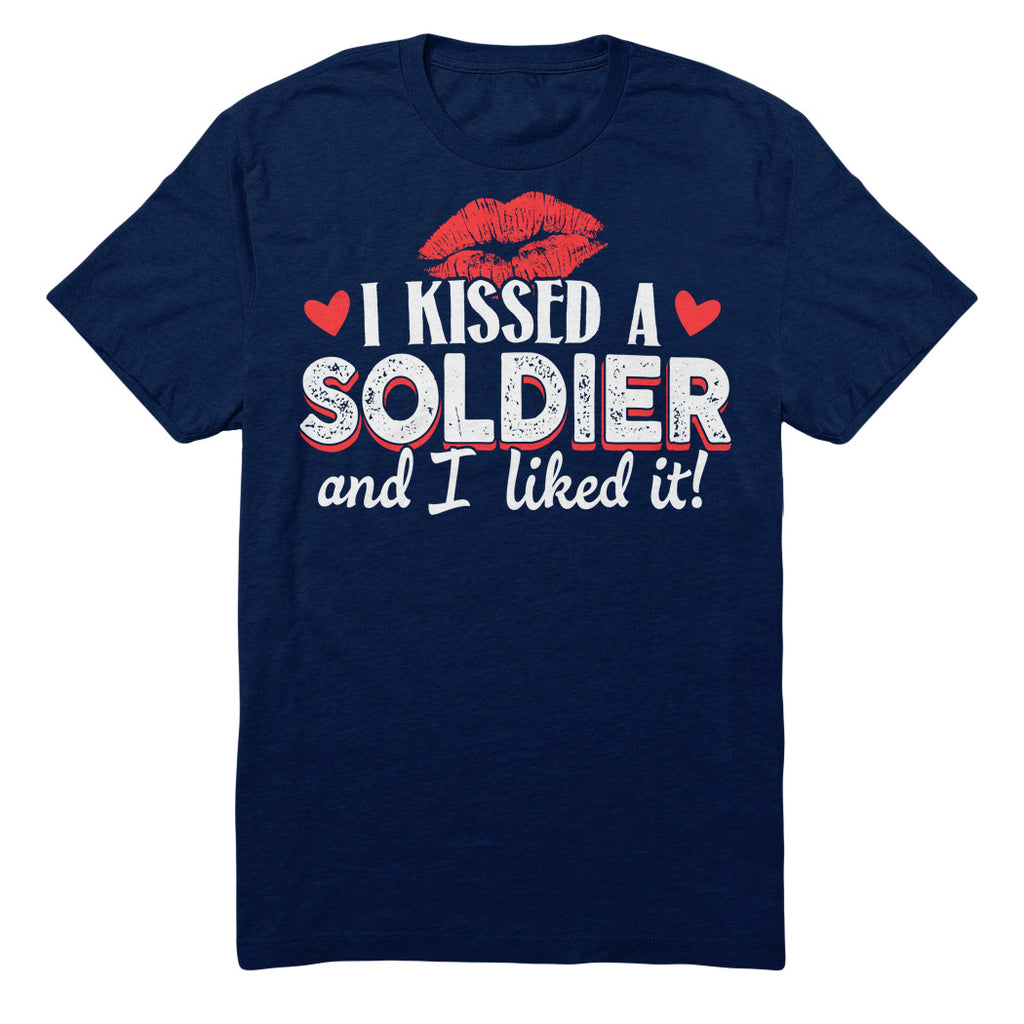 I Kissed A Soldier And I Liked It