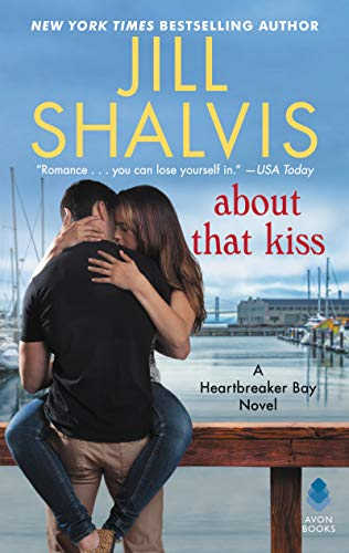 About That Kiss: A Heartbreaker Bay Novel (Hardcover)