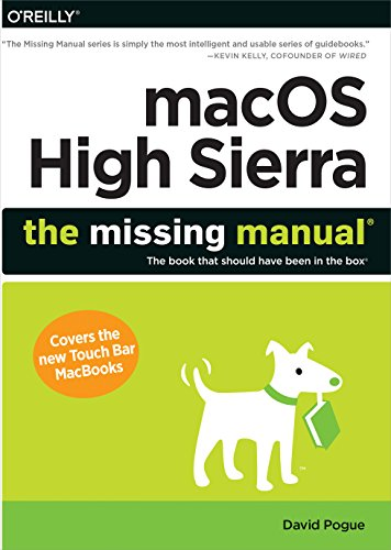 macOS High Sierra: The Missing Manual [The book that should have been in the box] (Paperback)