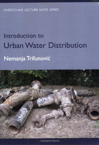 ntroduction to Urban Water Distribution: Unesco-IHE Lecture Note Series