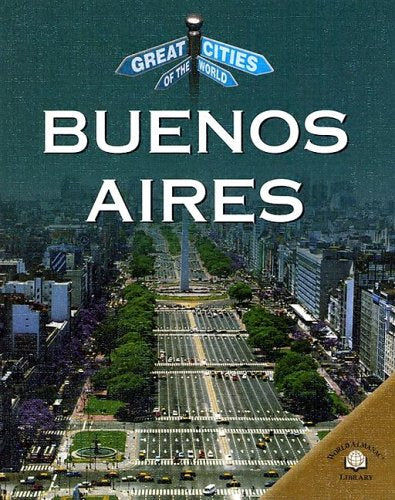 Buenos Aires (Great Cities of the World) [Hardcover]