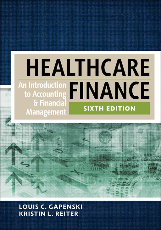 Healthcare Finance: An Introduction to Accounting