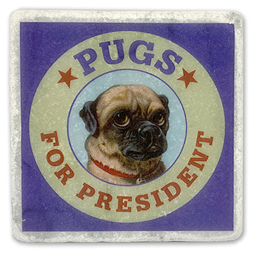 "Pugs For President on 4""x4"" Marble Tile"