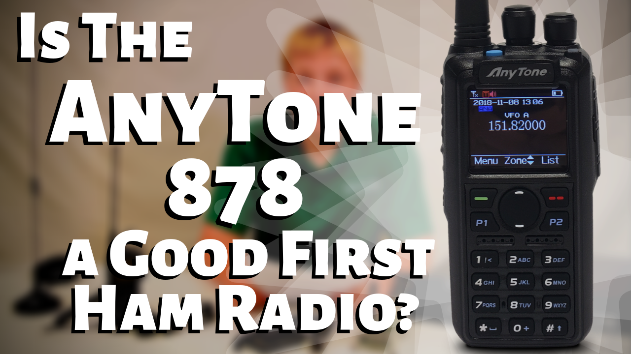 Is the AnyTone 878 a Good First Ham Radio?