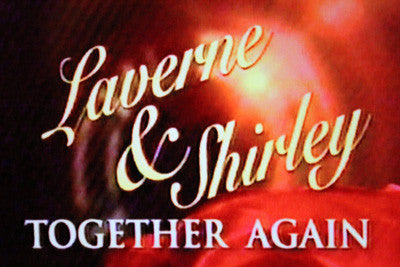 LAVERNE & SHIRLEY TOGETHER AGAIN (ABC 5/7/02) - Rewatch Classic TV - 1