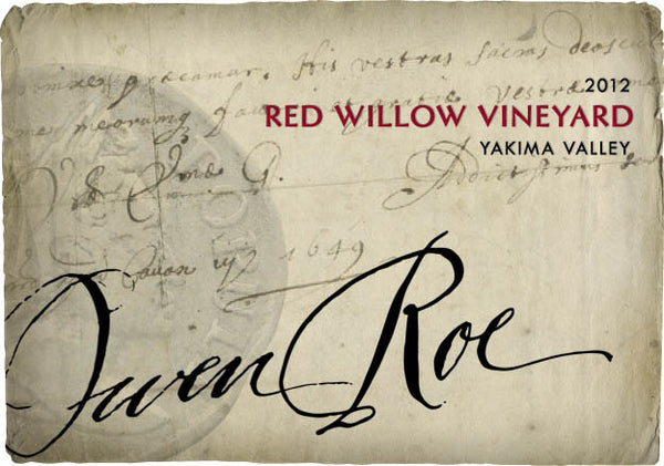 Owen Roe Red Willow Vineyard Red 2012