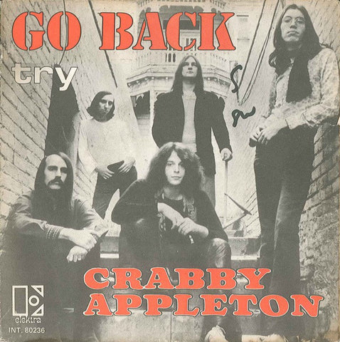 Crabby Appleton ‎– Go Back / Try 45lik 1970