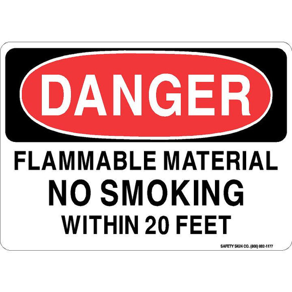 DANGER FLAMMABLE MATERIAL NO SMOKING WITHIN 20 FEET
