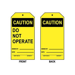 CAUTION - DO NOT OPERATE - SIGNED BY - DATE (BLANK BACK)