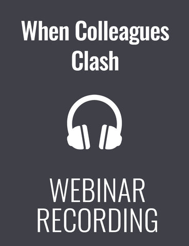When Colleagues Clash: Conflict Resolution Best-Practices