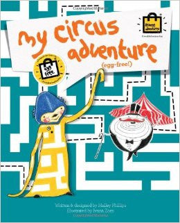 My Circus Adventure: The Egg Free Story Book