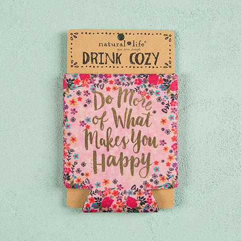 """Makes You Happy"" Drink Cozy"