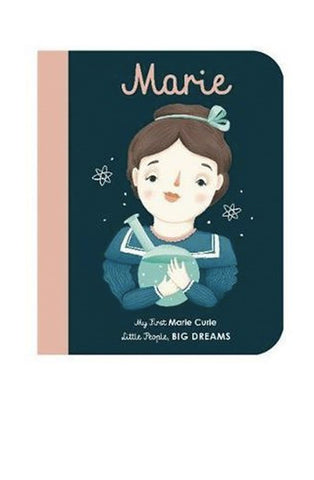 Little People Big Dreams: Marie Curie Boardbook