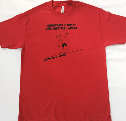 SOMETIMES I LOSE IT AND JUST FALL APART Red T-Shirt With Black Print