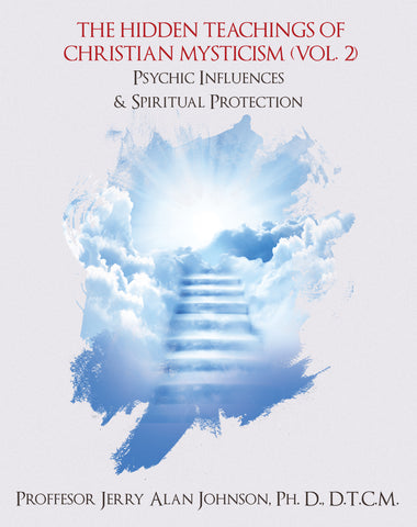 The Hidden Teachings of Christian Mysticism (Vol. 2)