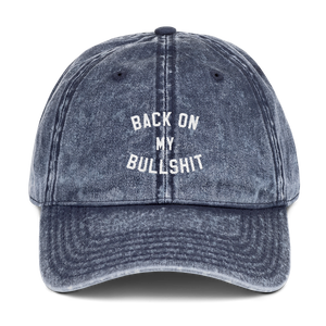 Back On My Bullshit Dad Cap - PlanetSlay