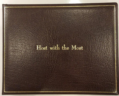 """Host with the Most"", Calf Leather Guest Book, 7 by 9 inches-Guest Book-Sterling-and-Burke"