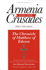 Armenia and the Crusades: The Chronicle of Matthew of Edessa
