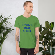 Kevins Rad Shirt
