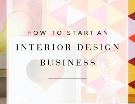 Interior Design Start-Up