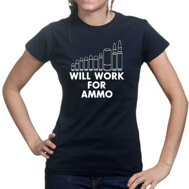 Will Work For Ammo Ladies T-shirt