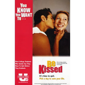 "You Know You Want To… Be Kissed (11"" x 17"")"