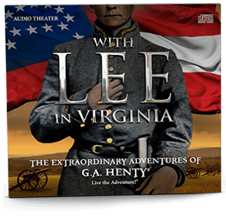 With Lee in Virginia - Audio Drama