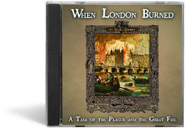 When London Burned: A Tale of the Plague and the Great Fire - Audio Book