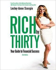 Rich By Thirty: Your Guide To Financial Success (Revised And Updated)