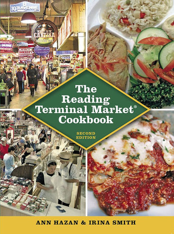 The Reading Terminal Market Cookbook, Second Edition