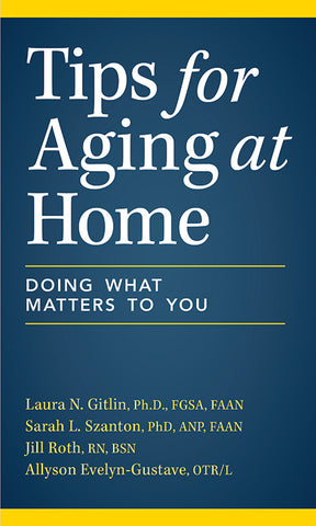 Tips for Aging at Home: Doing What Matters to You