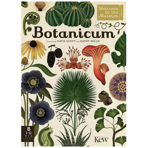 Botanicum by Katie Scott & Kathy Willis - Junior Edition