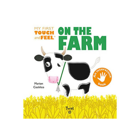 My First Touch-and-Feel On The Farm by Marion Cocklico