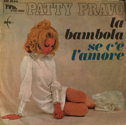 "Patty Pravo - La Bambola / Se C'È L'Amore (7"", Single) - USED"