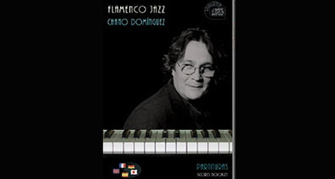 Flamenco Jazz - Chano Domínguez  (Libro/CD)