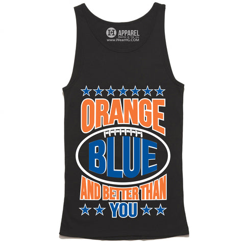 Orange Blue and Better Than You Tank Top