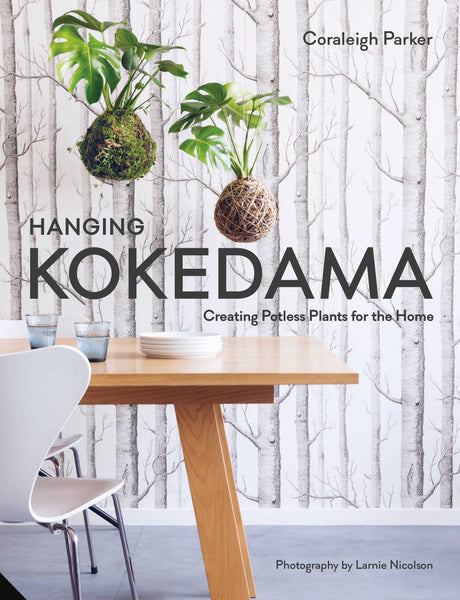 Hanging Kokedama Book by Coraleigh Parker
