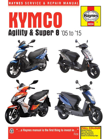 Haynes Kymco Scooter Service Manual - 6034 -Agility & Super 8 - 2005 to 2015