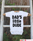 Dad's Little Dude Outfit - Kids Happy 1st Fathers's Day Onepiece or Tshirt - Youth, Toddler, Kids, Baby Shower Gift Idea - First Fathers Day
