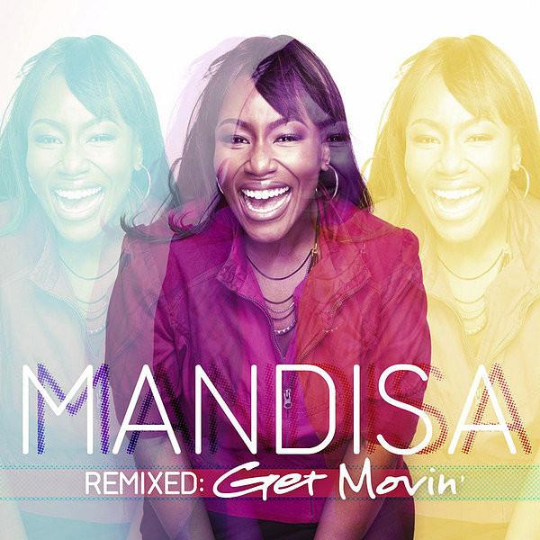 Remixed: Get Movin EP (2012) - MandisaOfficial