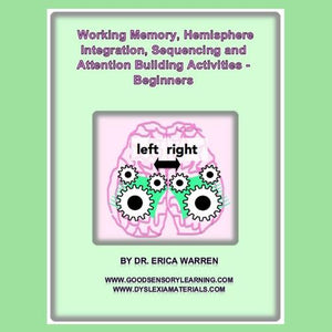 Working Memory, Hemisphere Integration, Sequencing, and Attention Building Activities for Optimal Learning - Beginners is a 51-page digital download that offers innovative and multisensory game-like activities that teach young learners how to be mindfully present and engage both hemispheres of the brain.
