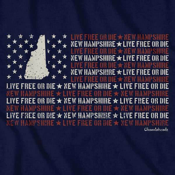 New Hampshire Live Free or Die Flag T-Shirt - Chowdaheadz