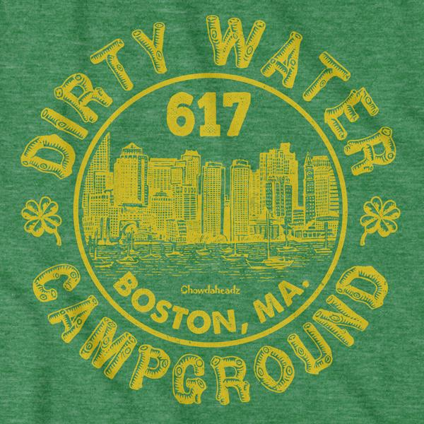 Dirty Water Campground Boston T-Shirt - Chowdaheadz