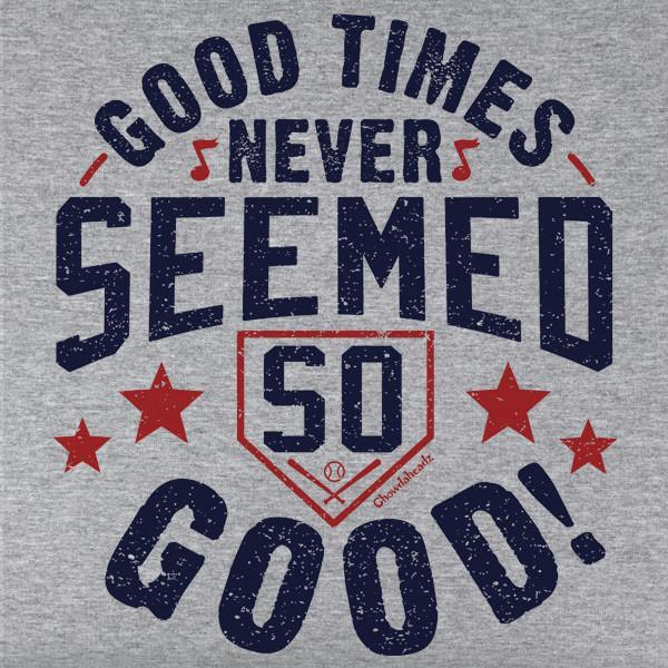 Good Times Fenway T-Shirt - Chowdaheadz